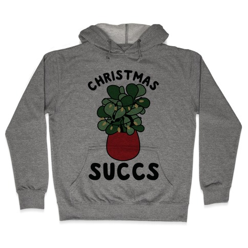 Christmas Succs Hooded Sweatshirt