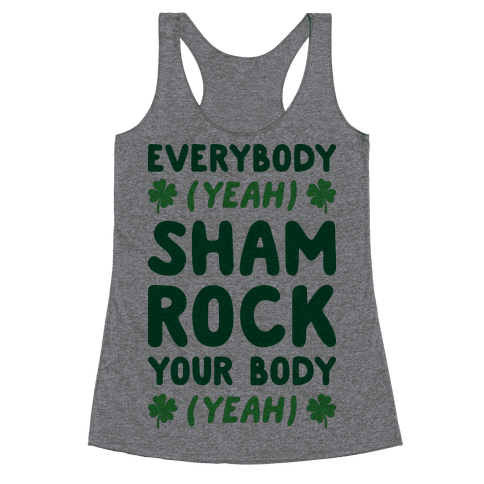 Everybody Shamrock Your Body Racerback Tank Top