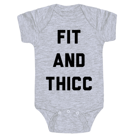 Fit and Thicc Baby Onesy