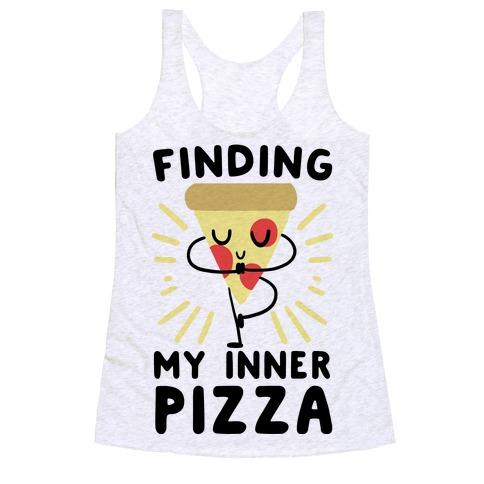Finding My Inner Pizza Racerback Tank Top