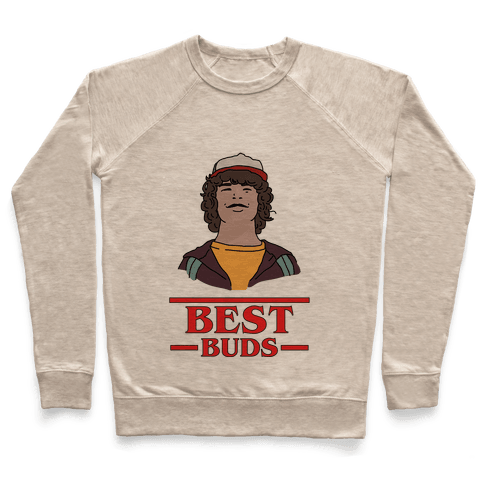 Best Buds Dustin Pullover