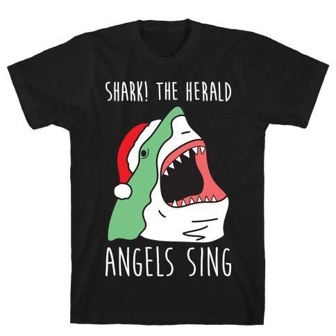 Shark! The Herald Angels Sing Mens T-Shirt
