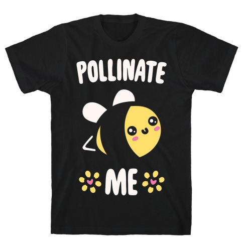 Pollinate Me White Print Mens T-Shirt
