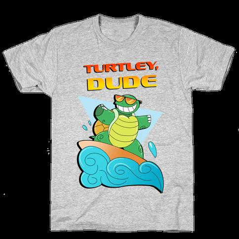 Like, Turtley, Dude. Mens T-Shirt