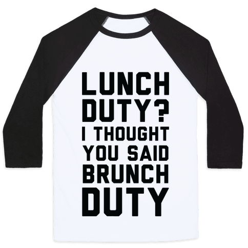 Brunch Duty Baseball Tee