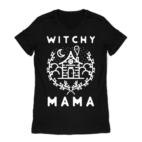 Witchy Mama Womens T-Shirt