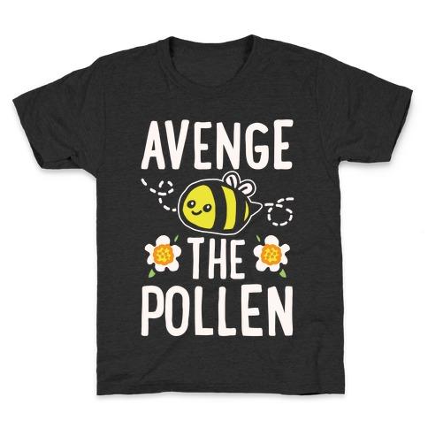 Avenge The Pollen Parody White Print Kids T-Shirt