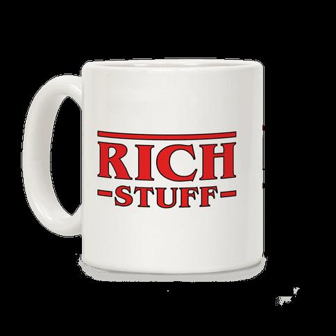 Rich Stuff Coffee Mug