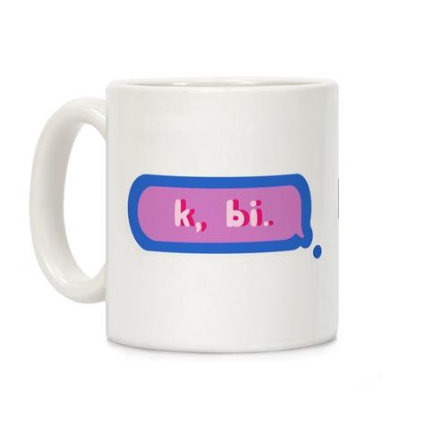 k, bi. Mug Coffee Mug