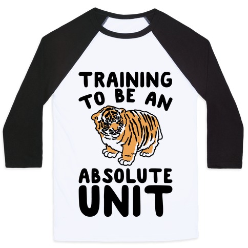 Training To Be A Absolute Unit Baseball Tee