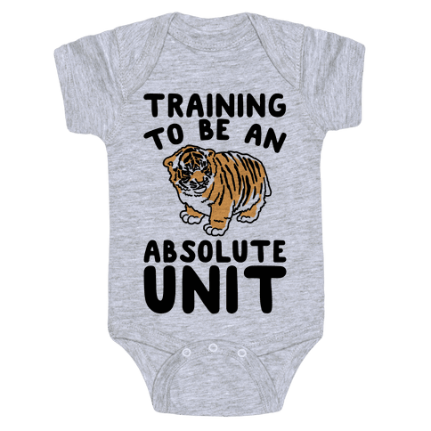 Training To Be A Absolute Unit  Baby Onesy