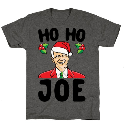 Ho Ho Joe Parody T-Shirt