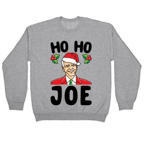 Ho Ho Joe Parody Pullover