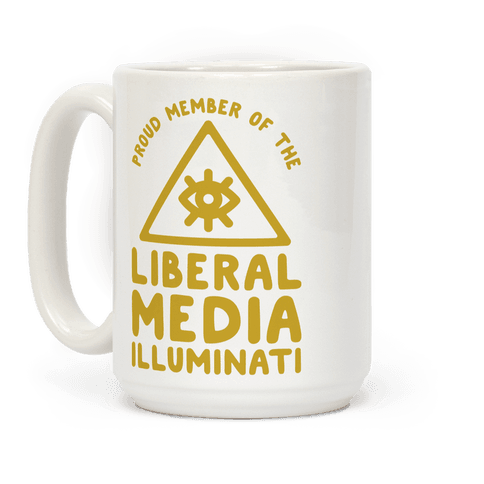 Liberal Media Illuminati Coffee Mug