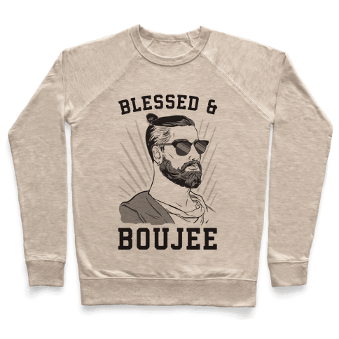 Blessed and Boujee  Pullover