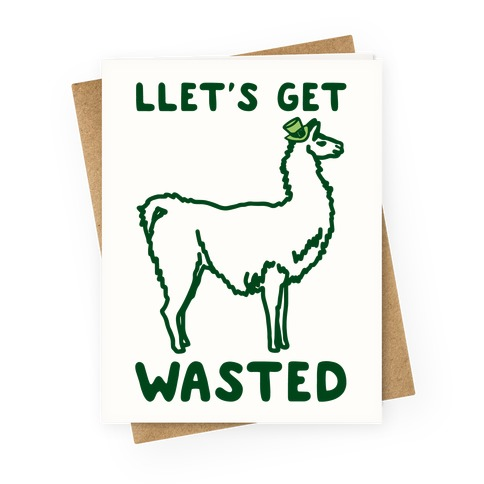 Llet's Get Wasted St. Patrick's Day Llama Parody Greeting Card