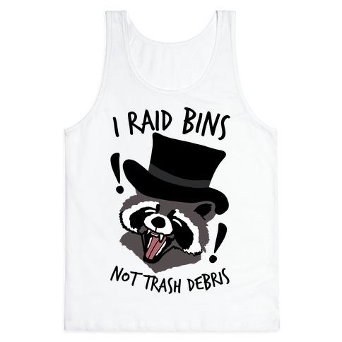 I Raid Bins Not Trash Debris Emo Raccoon Tank Top