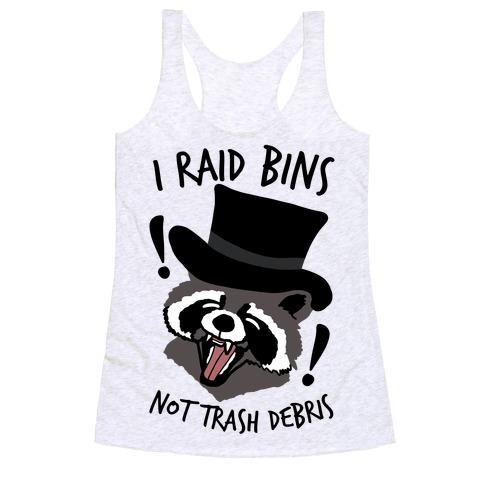 I Raid Bins Not Trash Debris Emo Raccoon Racerback Tank Top