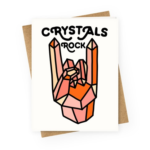 Crystals Rock Greeting Card