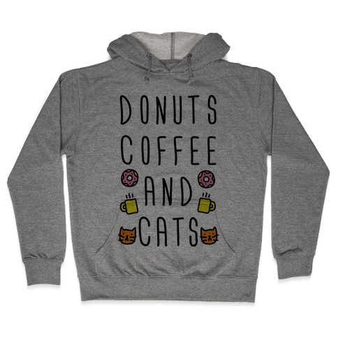 Donuts Coffee And Cats Hooded Sweatshirt