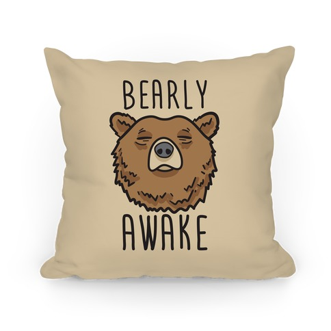 Bearly Awake Pillow