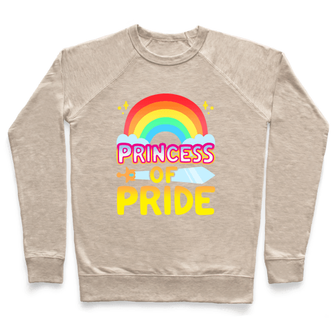Princess of Pride Parody Pullover