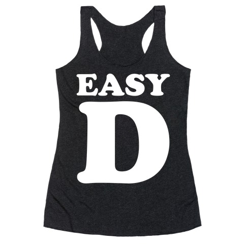 Easy D Racerback Tank Top