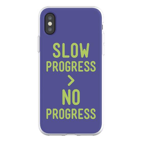 Slow Progress > No Progress Phone Flexi-Case