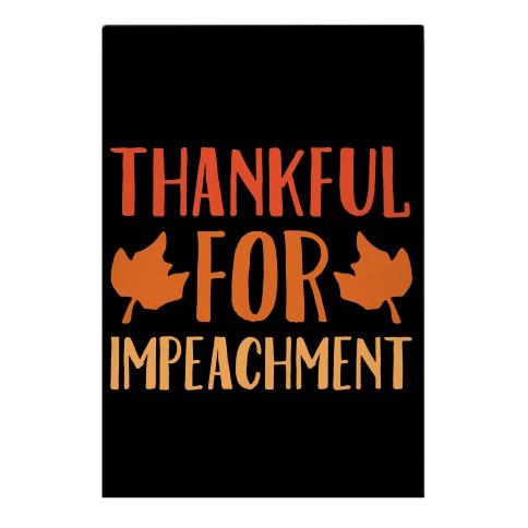 Thankful For Impeachment White Print Garden Flag