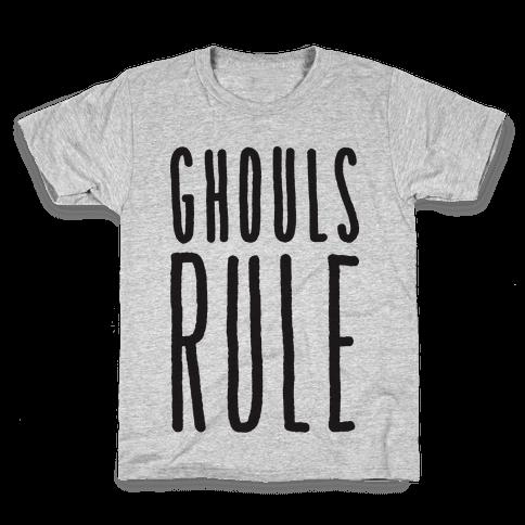 Ghouls Rule Kids T-Shirt