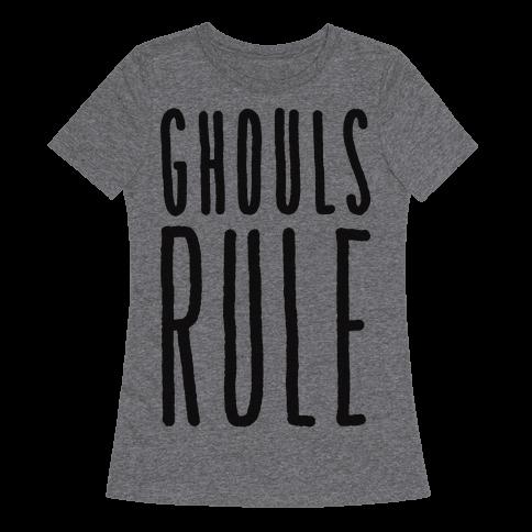 Ghouls Rule