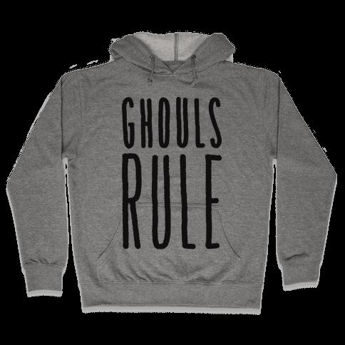 Ghouls Rule Hooded Sweatshirt