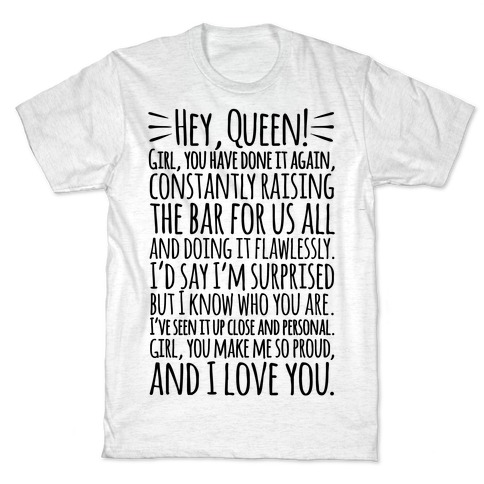 Hey Queen Michelle Obama Quote T-Shirt