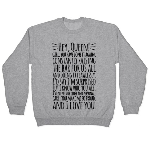 Hey Queen Michelle Obama Quote Pullover