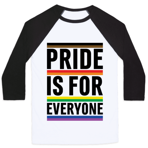 Pride Is For Everyone Baseball Tee