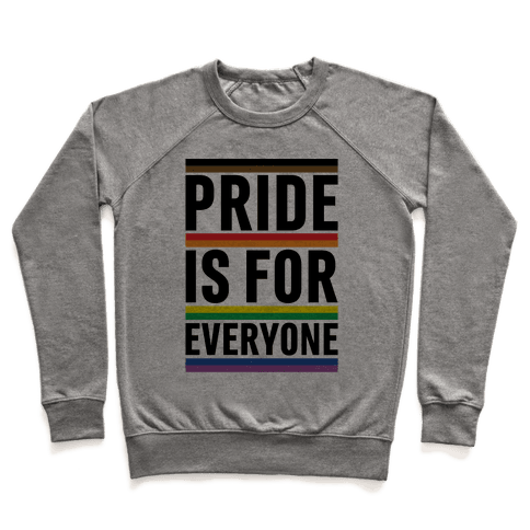 Pride Is For Everyone Pullover