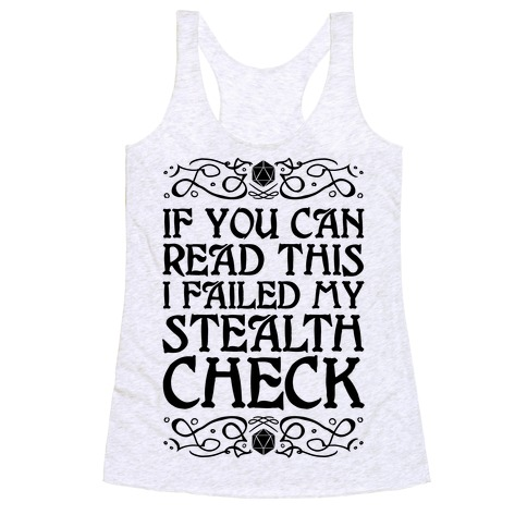 If You Can Read This I Failed My Stealth Check Racerback Tank Top