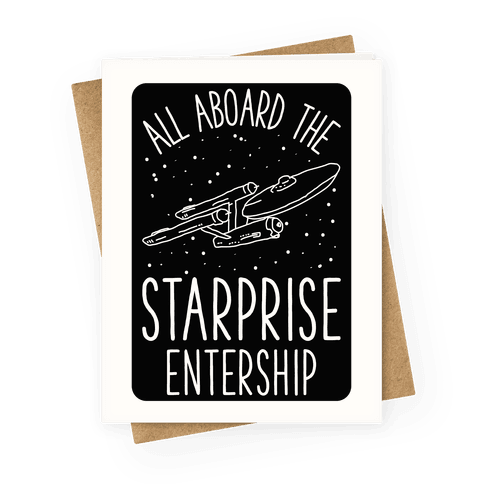 All Aboard The Starprise Entership Greeting Card