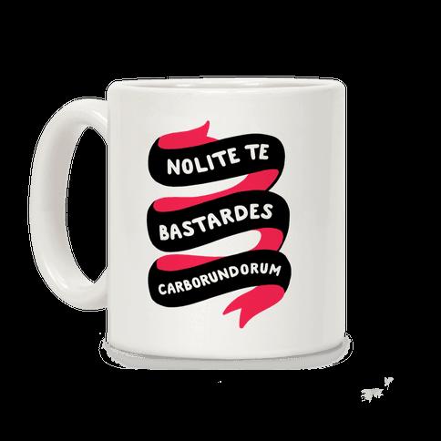 Nolite Te Bastardes Carborundorum Banner Coffee Mug