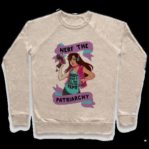Nerf The Patriarchy Parody Pullover
