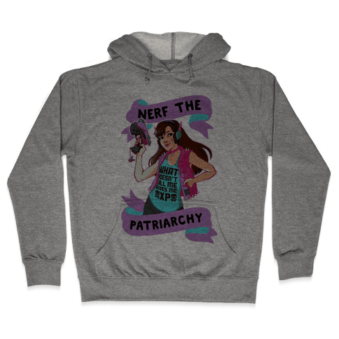 Nerf The Patriarchy Parody Hooded Sweatshirt