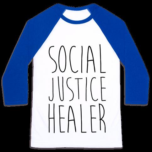 Social Justice Healer Baseball Tee