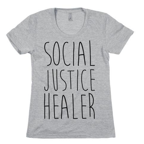 Social Justice Healer Womens T-Shirt