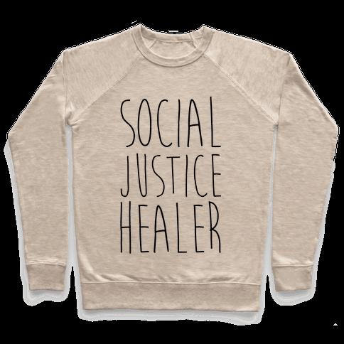 Social Justice Healer Pullover