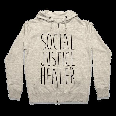 Social Justice Healer Zip Hoodie