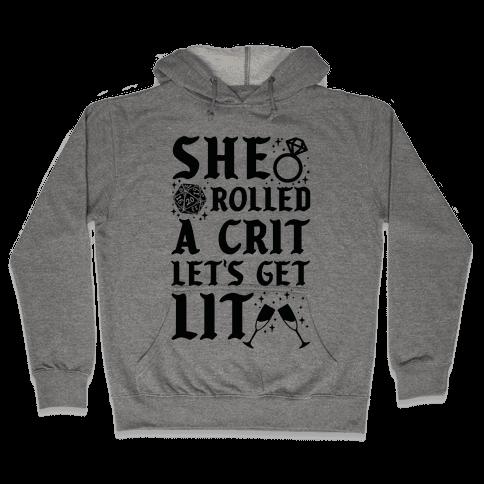She Rolled a Crit Lets Get Lit Wedding Hooded Sweatshirt