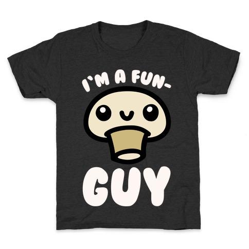I'm A Fun Guy White Print Kids T-Shirt