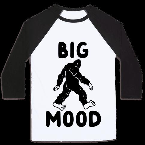 Big Mood Bigfoot Baseball Tee
