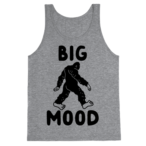 Big Mood Bigfoot Tank Top