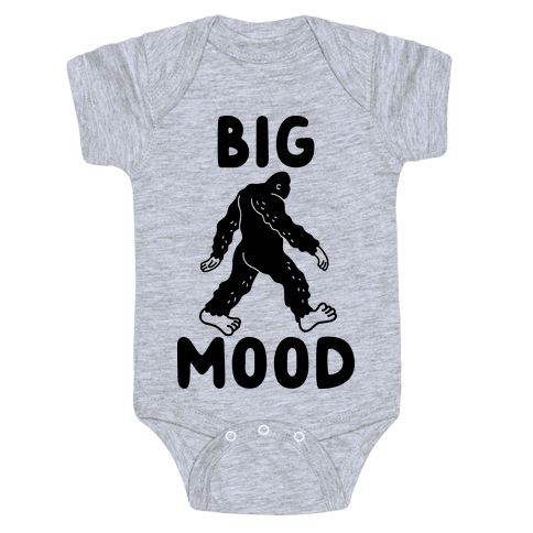 Big Mood Bigfoot Baby Onesy